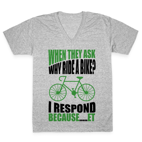 Bike Riding Motivation V-Neck Tee Shirt