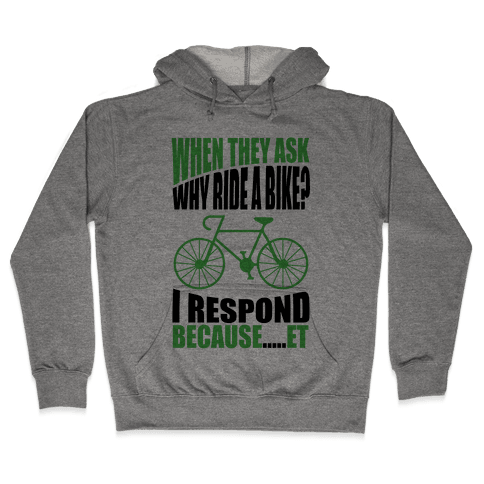 Bike Riding Motivation Hooded Sweatshirt