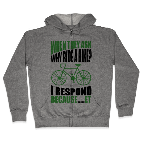 Bike Riding Motivation Zip Hoodie