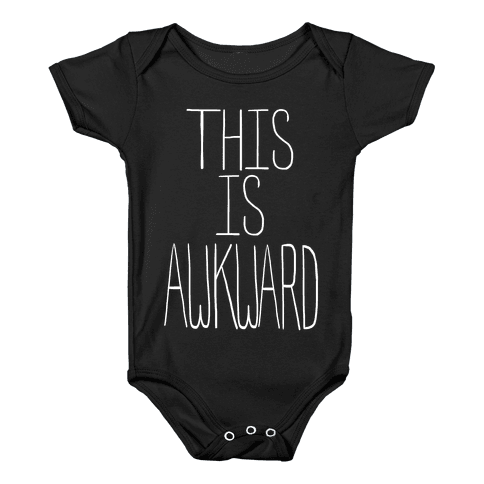 This is Awkward (Tank) Baby Onesy