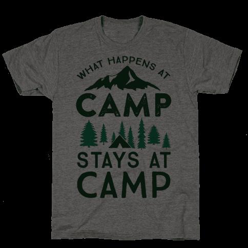 What Happens At Camp Stays At Camp Mens T-Shirt