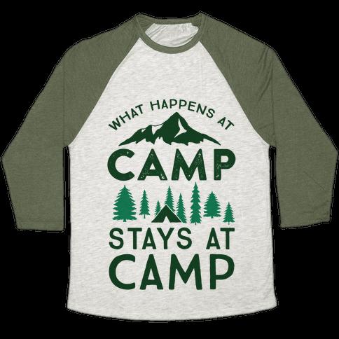 What Happens At Camp Stays At Camp Baseball Tee