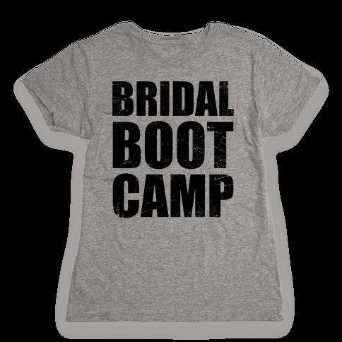 Bridal Boot Camp (Tank) Womens T-Shirt