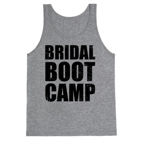 Bridal Boot Camp (Tank) Tank Top