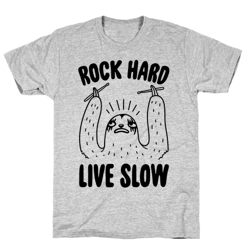 Rock Hard, Live Slow Sloth Mens T-Shirt