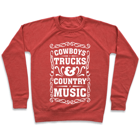 Cowboys Trucks & Country Music Pullover