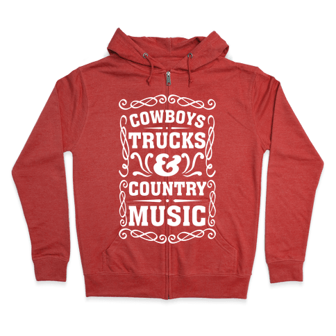 Cowboys Trucks & Country Music Zip Hoodie