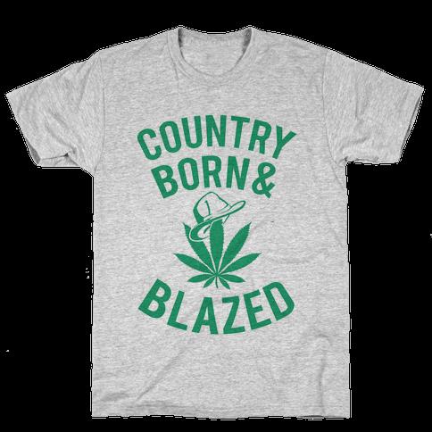 Country Born & Blazed Mens T-Shirt