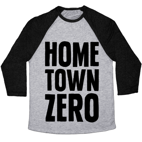 Hometown Zero Baseball Tee