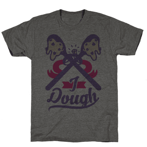 I Dough Mens T-Shirt