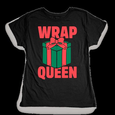 Wrap Queen Womens T-Shirt