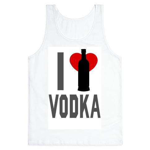 I <3 Vodka (Tank) Tank Top