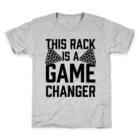This Rack Is A Game Changer Kids T-Shirt