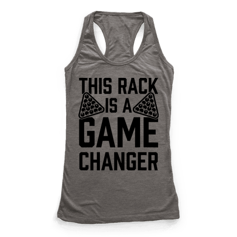 This Rack Is A Game Changer Racerback Tank Top
