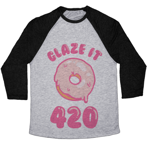 Glaze It 420 Donut Baseball Tee