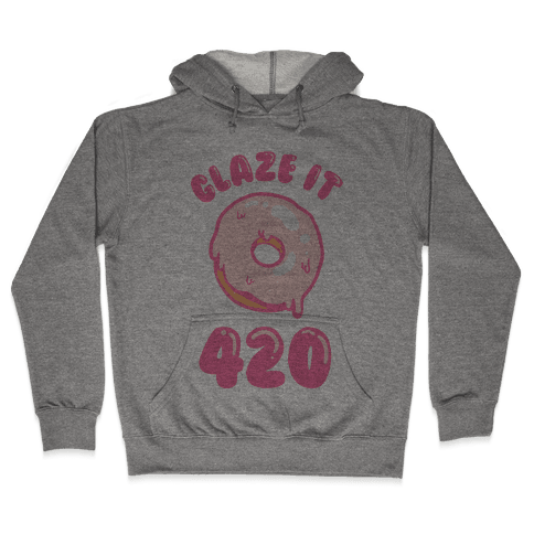 Glaze It 420 Donut Hooded Sweatshirt