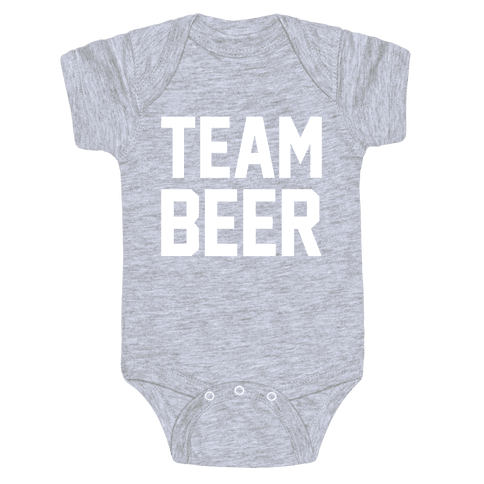 Team Beer Baby Onesy