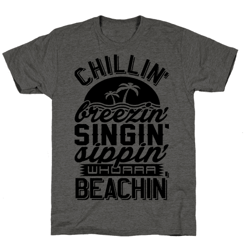 Beachin' Mens T-Shirt