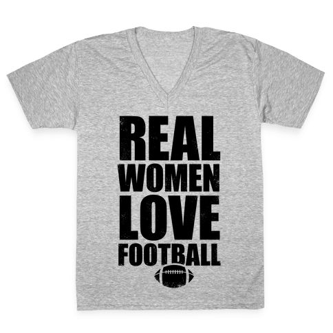Real Women Love Football V-Neck Tee Shirt