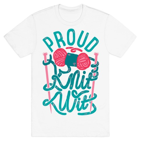 Proud Knit Wit T-Shirt