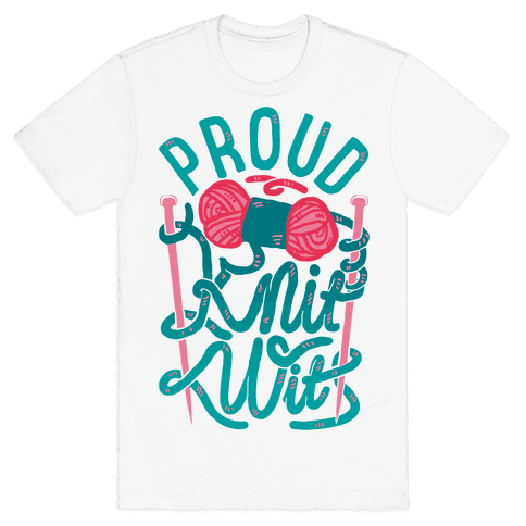 Proud Knit Wit Mens T-Shirt