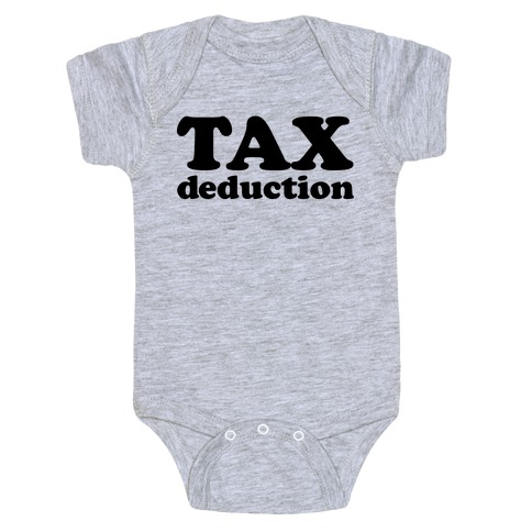 Tax Deduction Baby Onesy