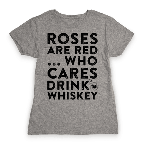 Roses Are Red Womens T-Shirt