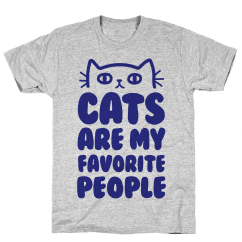 Cats Are My Favorite People Mens T-Shirt