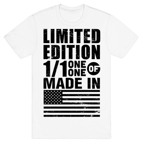 Limited Edition Made In America Mens T-Shirt