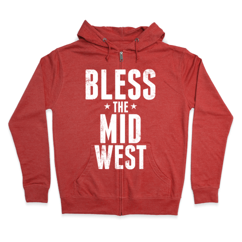 Bless The Midwest Zip Hoodie