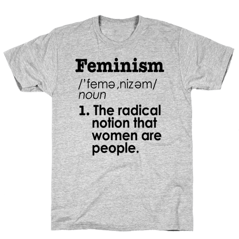 Feminism Definition Mens T-Shirt