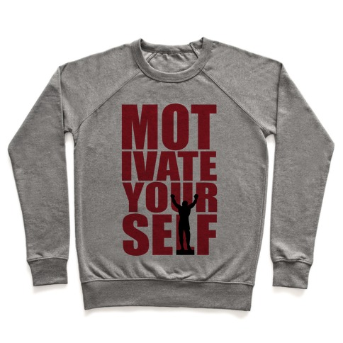 Motivate Yourself Pullover