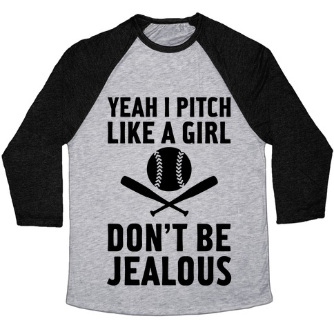 Yeah I Pitch Like A Girl Baseball Tee