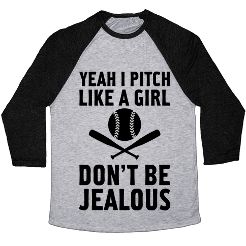Yeah I Pitch Like A Girl Baseball Tee