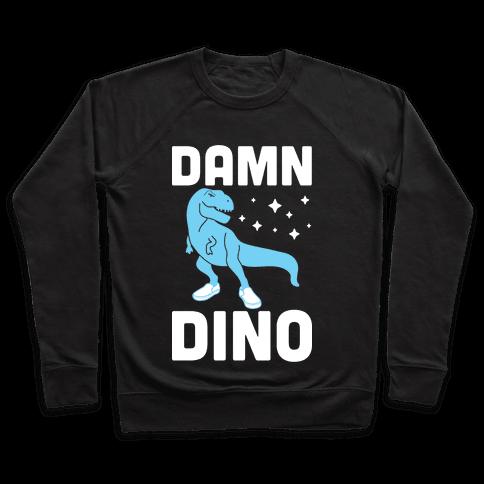 Damn Dino Pullover