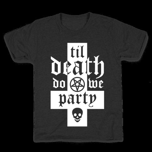 Til Death Do We Party Kids T-Shirt