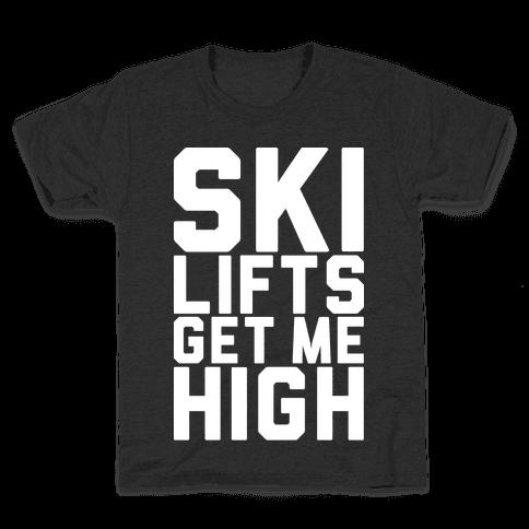 Ski Lifts Get Me High Kids T-Shirt