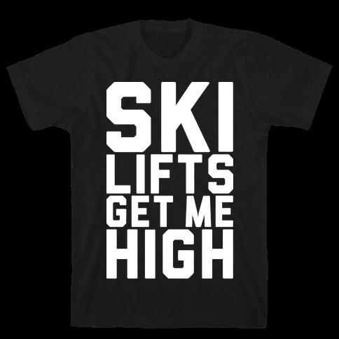 Ski Lifts Get Me High Mens T-Shirt