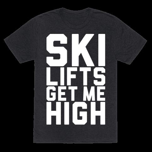 Ski Lifts Get Me High