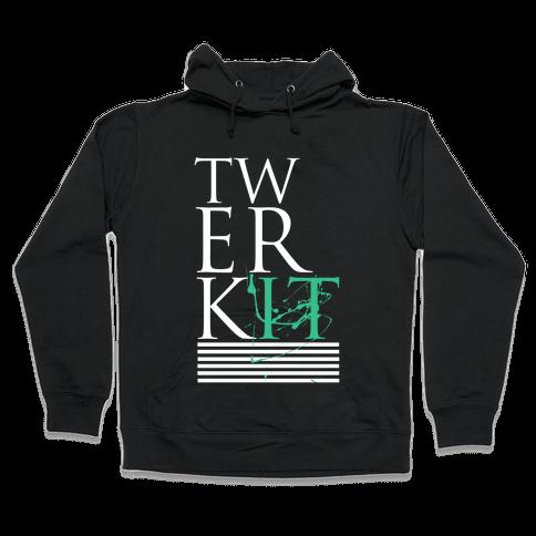 Twerk It Hooded Sweatshirt