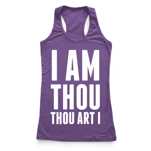 I Am Thou Racerback Tank Top