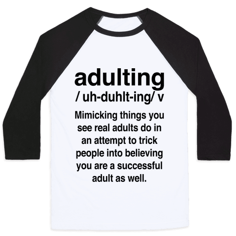 Adulting Definition Baseball Tee