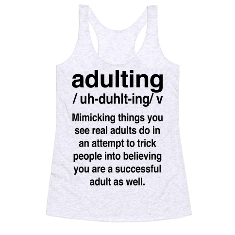 Adulting Definition Racerback Tank Top