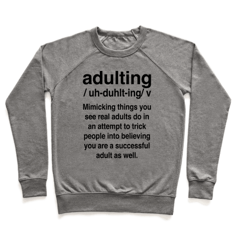 Adulting Definition Pullover