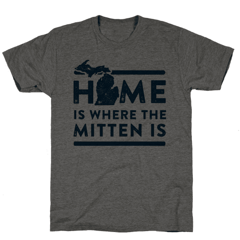 Home Is Where the Mitten Is