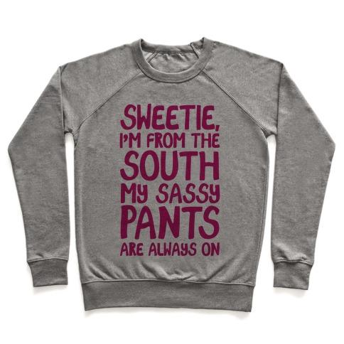 Southern Sassy Pants Pullover