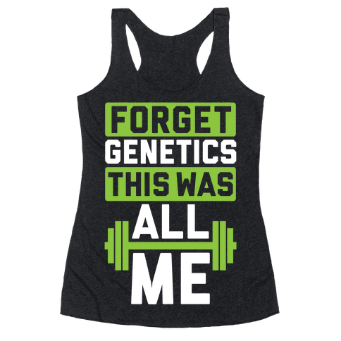 Forget Genetics Racerback Tank Top