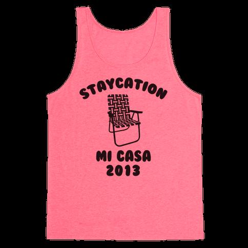 Staycation Mi Casa 2013