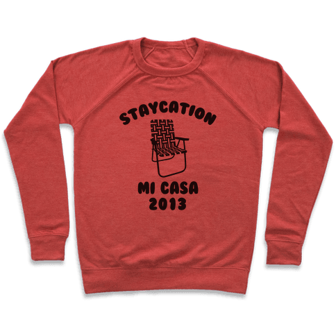Staycation Mi Casa 2013 Pullover
