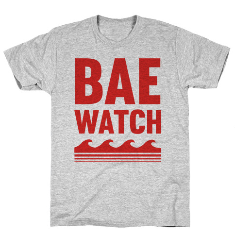 Bae Watch Mens T-Shirt
